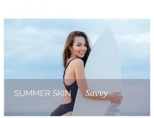 Summer Skin Savvy
